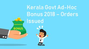 Kerala Ad-Hoc Bonus 2018 – Orders issued