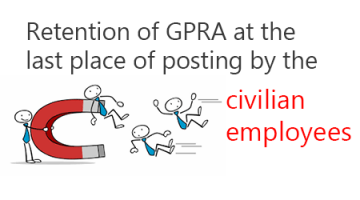 Retention of GPRA civilian employees